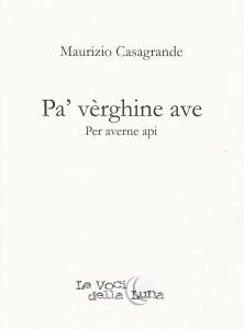 M. Casagrande - Pa' vèrghine ave